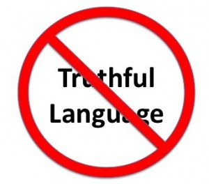 Truthful Language NOT!